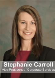 Stephanie Carroll Vice President  of Corporate Services